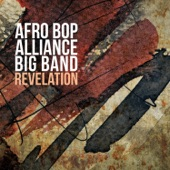Afro Bop Alliance Big Band - Dialed In