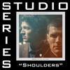 Shoulders (Studio Series Performance Track) - - EP - for KING & COUNTRY