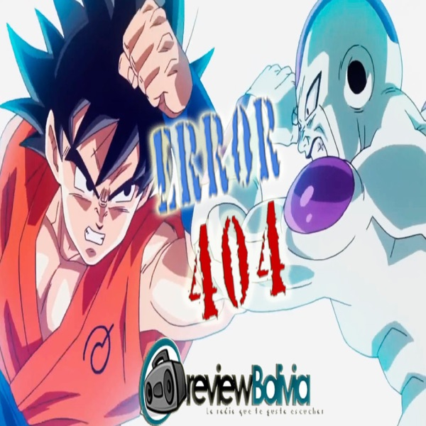 DragonBall Z Resurrection F - Error 404 - Ep. 04