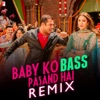 Baby Ko Pasand Hai (Remix) - Single