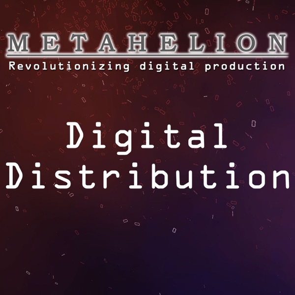 Metahelion Digital Distribution