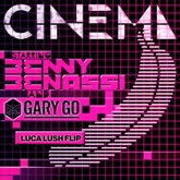 Cinema (feat. Gary Go) [Skrillex Remix] [LUCA LUSH Flip] - Single