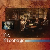 Na Mooneys - All the Way to Galway / Moneymusk (Highlands)
