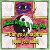 Black Dragon DJ Jody Jay - Can You Imagine (Open Your Mind)