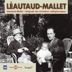 Léautaud - Mallet. Intégrale des entretiens radiophoniques 2
