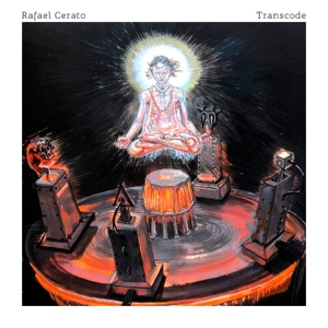 Rafael Cerato  Transcode Mp3 Download
