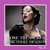 Lost Treasures Rare Female Vocalists, Vol. 4