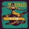 The Revivalists - City of Sound Album