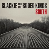 Blackie & The Rodeo Kings - Everything I Am