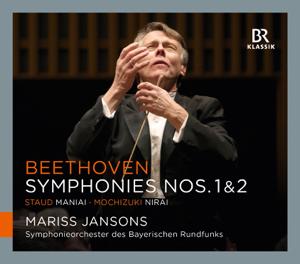 Symphonieorchester des Bayerischen Rundfunks & Mariss Jansons - Beethoven: Symphonies Nos. 1 & 2 - Staud: Maniai - Mochizuki: Nirai