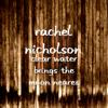 Clear Water Brings the Moon Neares - Rachel Nicholson