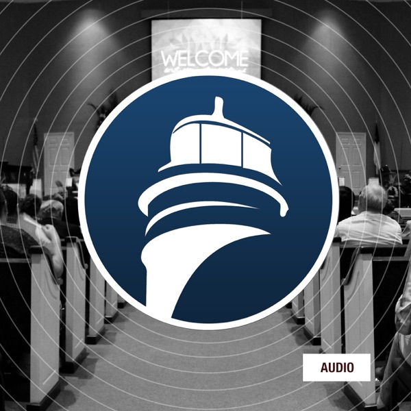 Lighthouse Baptist Church Podcast