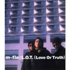 L.O.T.(Love Or Truth) - EP, m-flo