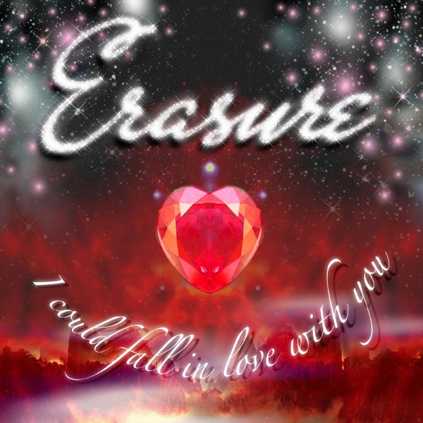 Erasure - I Could Fall in Love with You (James Aparicio Mix) - Single album wiki, reviews