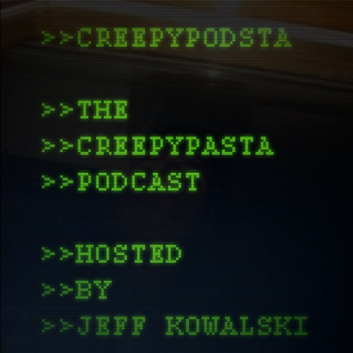 Cover image of CreepyPodsta: The Creepypasta Podcast