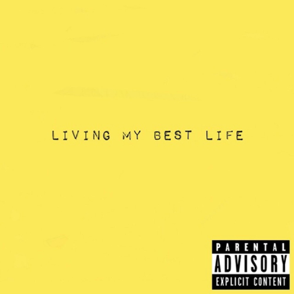 5d2815417 ‎Living My Best Life by DonLi & LePrince Alli