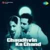 Chaudhvin Ka Chand Original Motion Picture Soundtrack