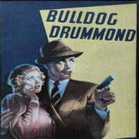 Adventures of Bulldog Drummond podcast