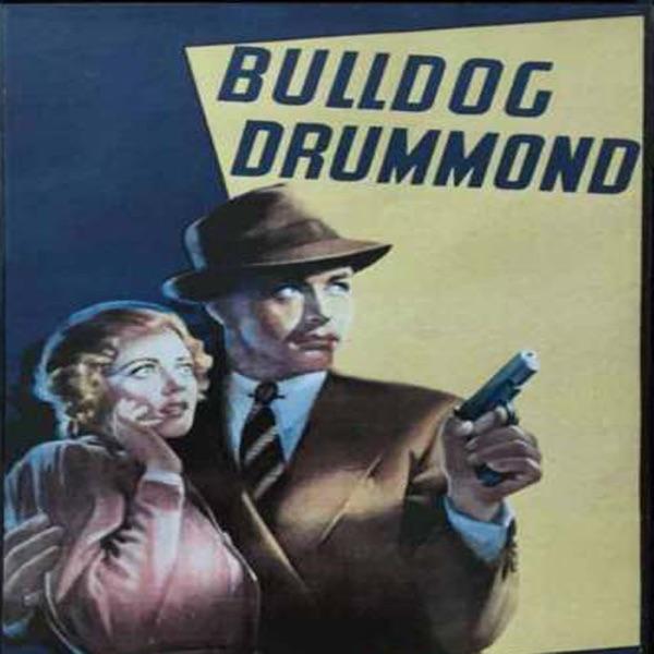 Adventures of Bulldog Drummond