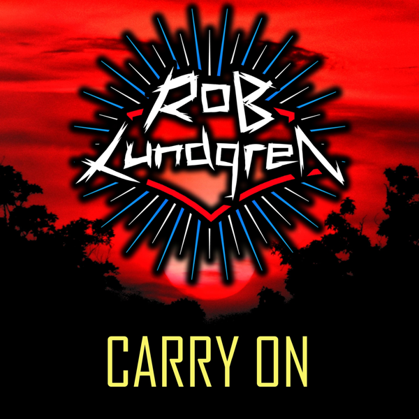 Carry On (Cover) - Single by Rob Lundgren