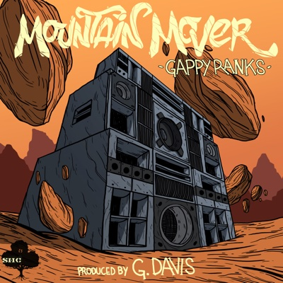 Mountain Mover - Single - Gappy Ranks album