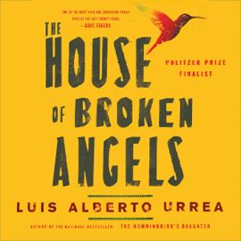 The House of Broken Angels (Unabridged) audiobook