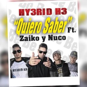 Quiero Saber (feat. Zaiko y Nuco) - Single Mp3 Download