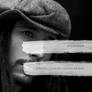 Party (Cheat Codes Remix) - Single - JP Cooper - JP Cooper