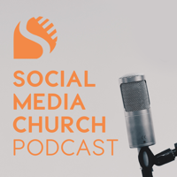 Podcast cover art for Social Media Church Podcast