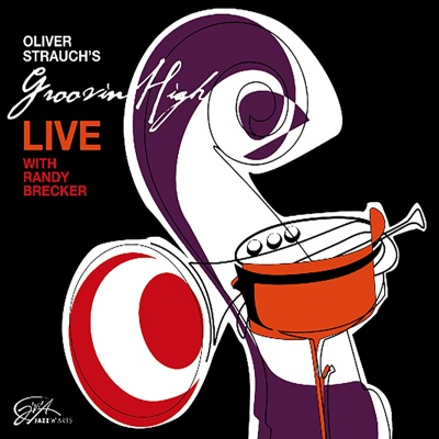 Live (Oliver Strauch's Groovin' High with Randy Brecker) - Randy Brecker