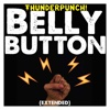 Belly Button (Extended) - Single - ThunderPunch!