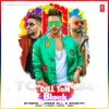Dill Ton Blacck - Jassie Gill, Badshah & B. Praak mp3