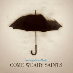 Come Weary Saints (Trax)