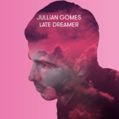 Jullian Gomes - Somewhere