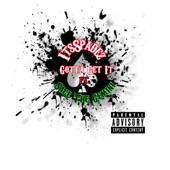 Gotta Get It (feat. Sage the Gemini) - Single