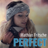 Perfect - Mathias Fritsche