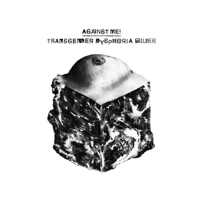 Transgender Dysphoria Blues - Against Me!