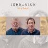 Hir a Hwyr - John ac Alun