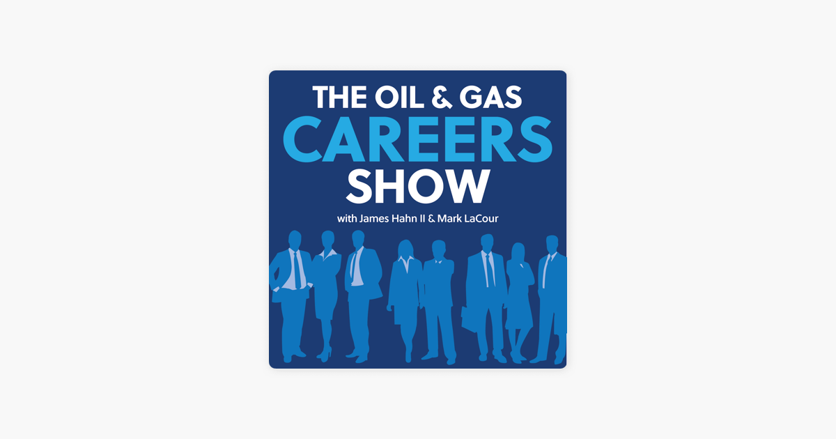 Oil and Gas Careers Podcast: #003 Oil and Gas Careers