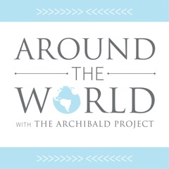 Podcast. - The Archibald Project