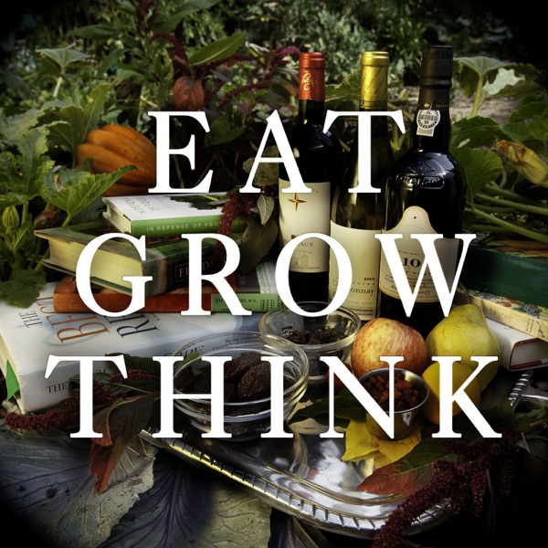 Eat Grow Think