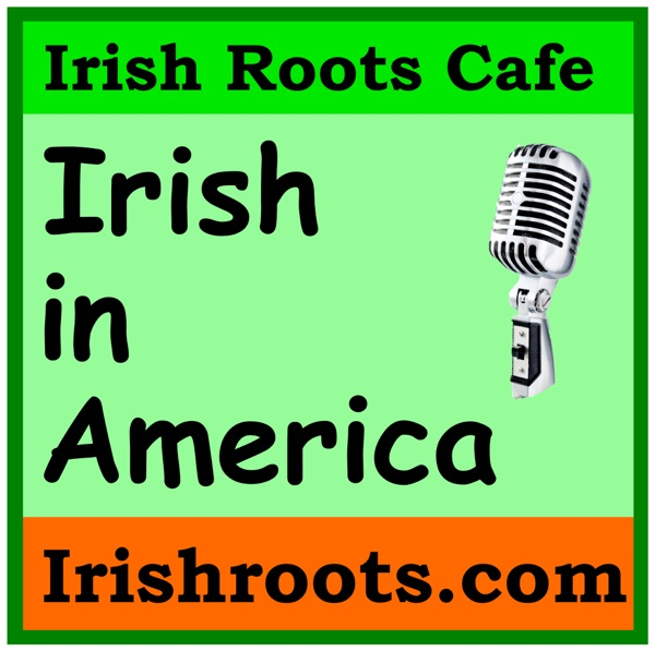 Irish in America: History and Genealogy