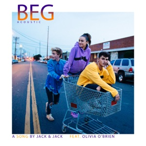 Beg (feat. Olivia O'Brien) [Acoustic] - Single Mp3 Download