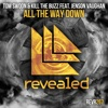 All the Way Down (feat. Jenson Vaughan) - Single - Tom Swoon & Kill The Buzz