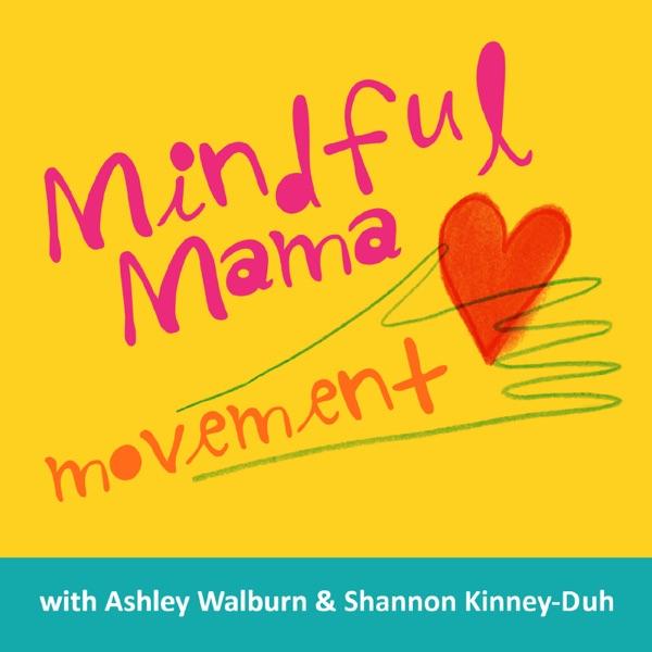 Mindful Mama Movement Podcast