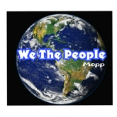 We the People (feat. Leslie, Jerematic, Philly, Abraham Lincoln, Brett Peterson & Opey Tailor) - Single