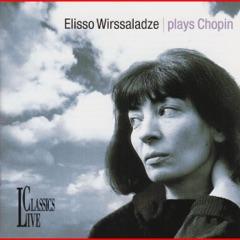 Chopin: Elisso Wirssaladze Plays Chopin