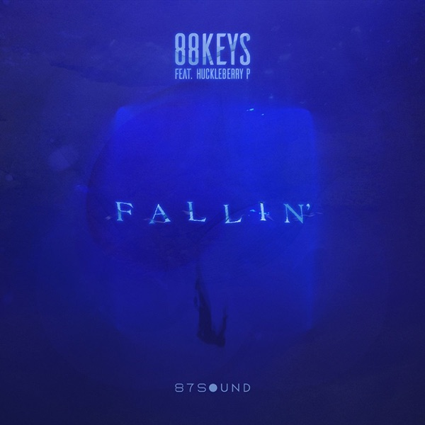 Fallin' (feat. Huckleberry P) - Single