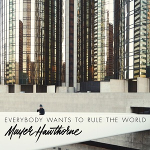 Everybody Wants To Rule the World - Single Mp3 Download