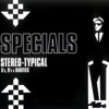 Stereo-Typical: A's, B's & Rarities, The Specials
